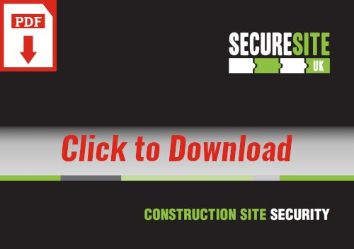 Construction Site Security brochure graphic reading 'click to download PDF'